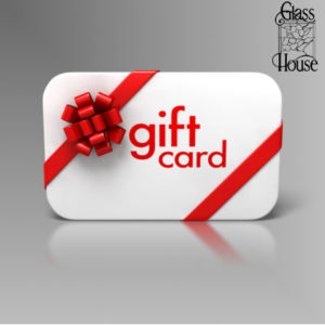 Glass House Gift Card